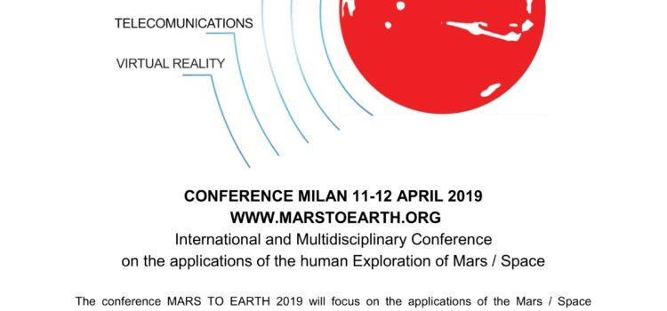 Announcing  Mars To Earth Conference :  11-12 April 2019